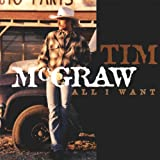 Album «All I Want»by Tim Mcgraw