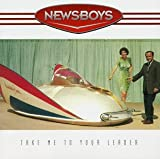 Album «Take Me To Your Leader»by Newsboys