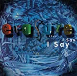 Album «I Say I Say I Say»by Erasure