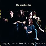 Album «Everybody Else's Doing It, So Why Can't We ?»by Cranberries