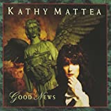 Album «Good News»by  Kathy Mattea
