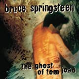 Album «The Ghost Of Tom Joad»by Bruce Springsteen