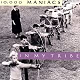 Album «In My Tribe»by 10000 Maniacs
