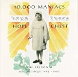 Album «Hope Chest»by 10000 Maniacs