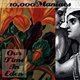 Album «Our Time in Eden»by 10000 Maniacs