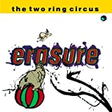 Album «The Two Ring Circus»by Erasure