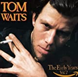 Album «The Early Years Vol. 2»by Tom Waits