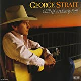 Album «Chill Of An Early Fall»by George Strait