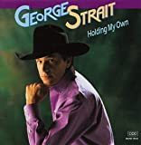 Album «Holding My Own»by George Strait