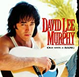 Album «Out With A Bang»by David Lee Murphy