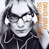 Album «Sell Sell Sell»by David Gray