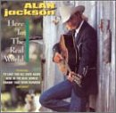 Album «Here In The Real World»by Alan Jackson
