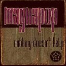 Album «Rubbing Doesn't Help»by Magnapop