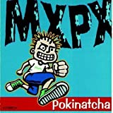 Album «Pokinatcha»by MxPx