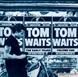 Album «The Early Years Vol. 1»by Tom Waits