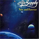 Album «Now And Forever»by Air Supply