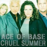 Album «Cruel Summer»by Ace Of Base