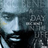 Album «A Day In The Life»by Eric Benet