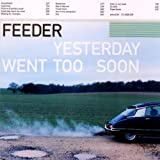 Album «Yesterday Went Too Soon»by Feeder