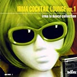 Irma Cocktail Lounge Vol.3 [FROM UK] [IMPORT]