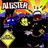 Album «Dead Ends and Girlfriends»by Allister