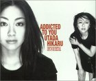 Addicted To You [MAXI]