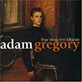 Album «The Way I'm Made»by Adam Gregory