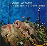 Album «Consent to Treatment»by Blue October