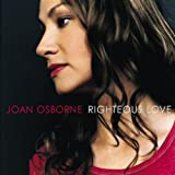 Album «Righteous Love»by Joan Osborne