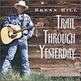 Album «Trail Through Yesterday»by Brenn Hill