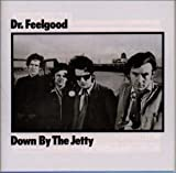 Down By The Jetty / Dr. Feelgood
