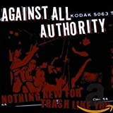 Album «Nothing New For Trash Like You»by Against All Authority