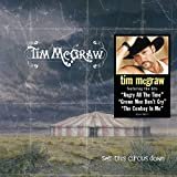 Album «Set This Circus Down»by Tim Mcgraw