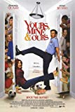 Yours, Mine and Ours: ユアーズ・マイン・アンド・アワーズ