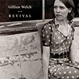 Album «Revival»by Gillian Welch