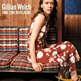 Album «Time (The Revelator)»by Gillian Welch