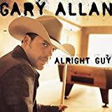Album «Alright Guy»by Gary Allan