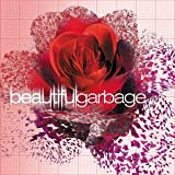 Album «BeautifulGarbage»by Garbage