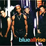 Album «All Rise»by Blue