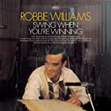 Album «Swing When You're Winning»by Robbie Williams