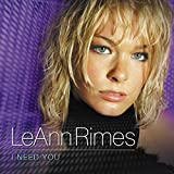 Album «I Need You»by LeAnn Rimes