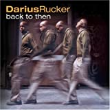 Album «Back To Then»by Darius Rucker