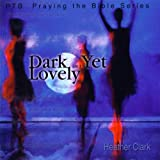 Album «Dark Yet Lovely»by Heather Clark