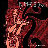 Album «Songs About Jane»by Maroon 5