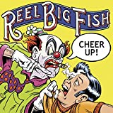 Album «Cheer Up»by Reel Big Fish