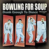 Album «Drunk Enough To Dance»by Bowling For Soup