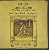Album «Lifted Or The Story Is In The Soil, Keep Your Ear To The Ground»by Bright Eyes