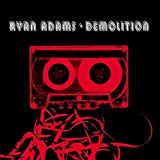 Album «Demolition»by Ryan Adams