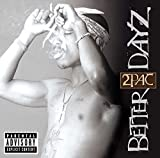 Album «Better Dayz»by 2 Pac