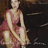 Album «Country for True Lovers»by Eleni Mandell